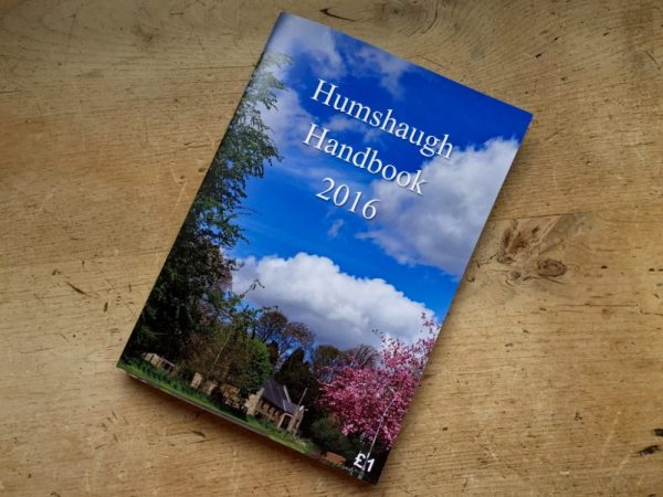 Your 52 page guide to everything that's happening in Humshaugh (well almost). The Humshaugh Handbook 2016 has been delivered free to every home but you can buy a copy at our Village Shop for just £1.